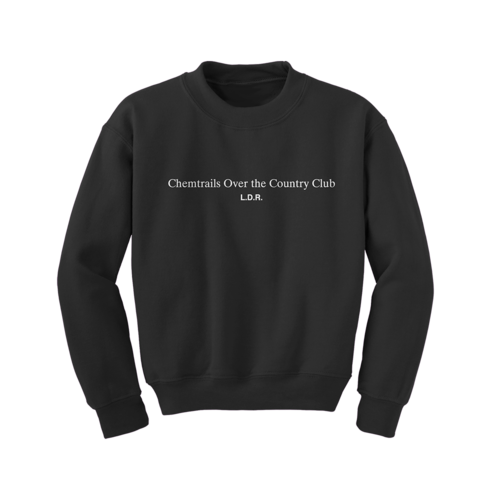 Lana Del Rey: Chemtrails Over the Country Club Sweatshirt