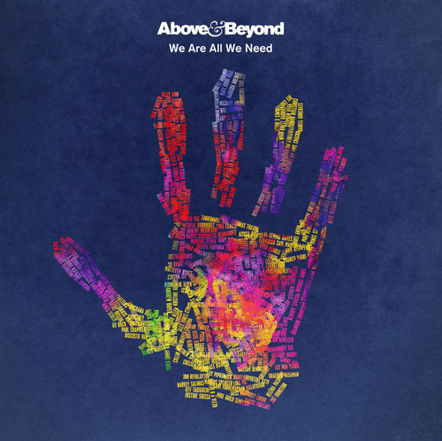 Above & Beyond: We Are All We Need