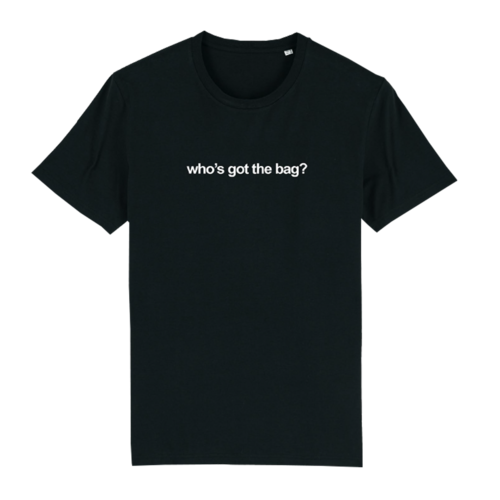 The Streets: Who's Got The Bag: Classic Tee