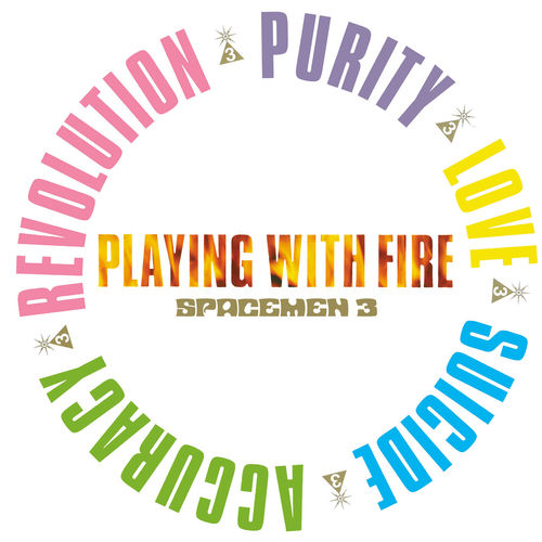 Spacemen 3: Playing With Fire