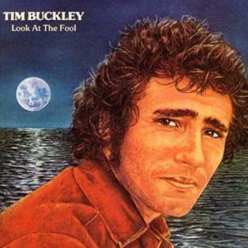 Tim Buckley: Look At The Fool: Limited Edition Blue Vinyl