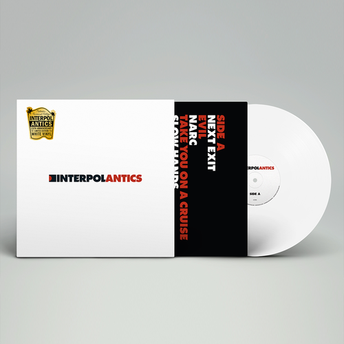 Interpol: Antics: Limited 15th Anniversary Edition White Vinyl