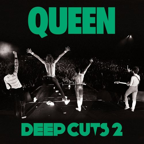 Queen: Deep Cuts Volume 2 (1977-1982) (édition remasterisée)