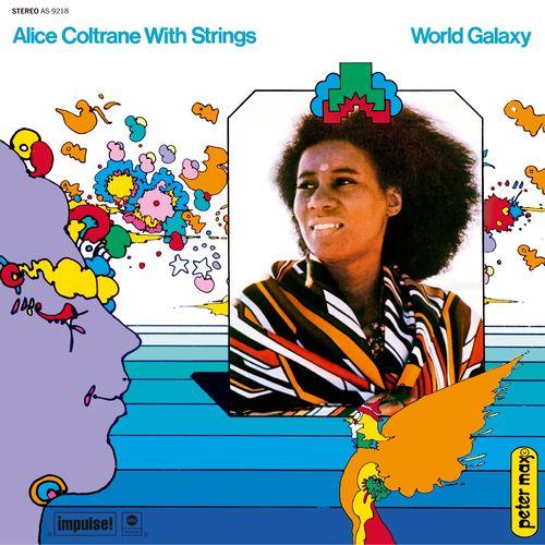 Alice Coltrane: World Galaxy