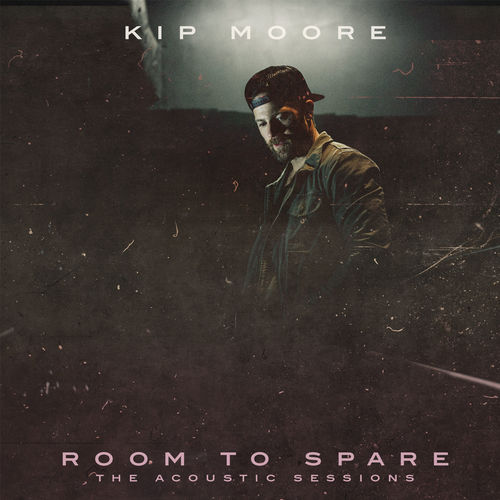 Kip Moore: Room To Spare
