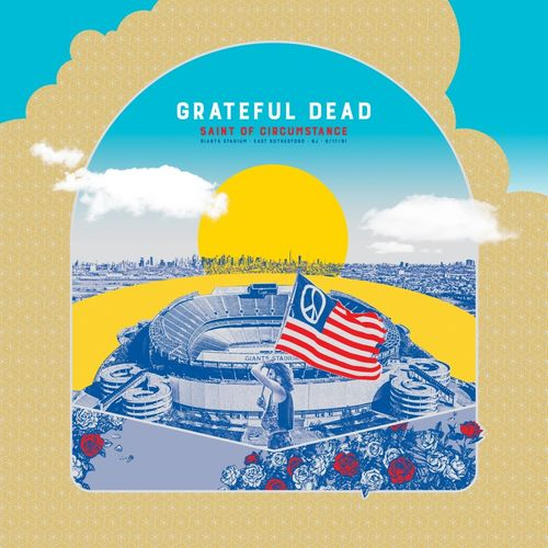 Grateful Dead: Saint of Circumstance, Giants Stadium, East Rutherford, NJ 6/17/91