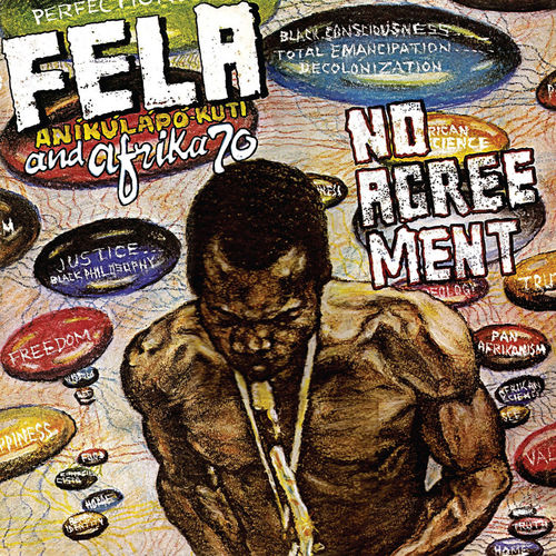 Fela Kuti: No Agreement