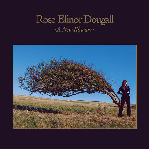 Rose Elinor Dougall: A New Illusion