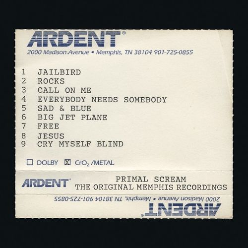 Primal Scream: Give Out But Don't Give Up: The Original Memphis Recordings