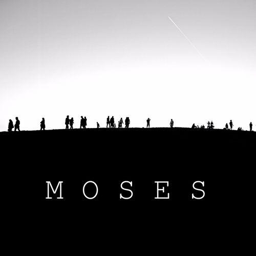 M O S E S: Moses EP