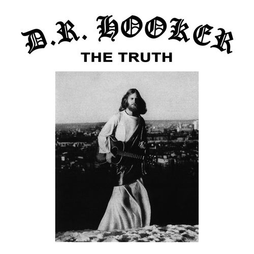 D.R. Hooker: The Truth