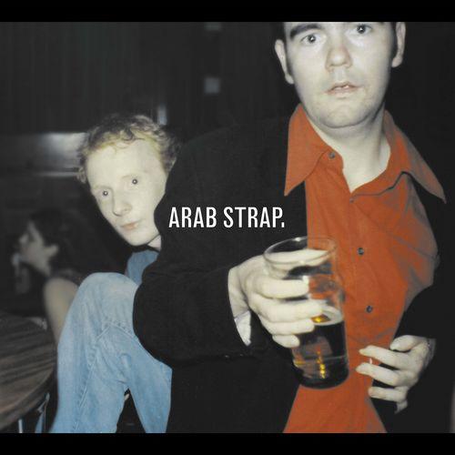 Arab Strap: Arab Strap