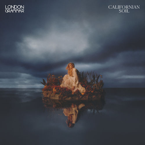 London Grammar: Californian Soil: CD