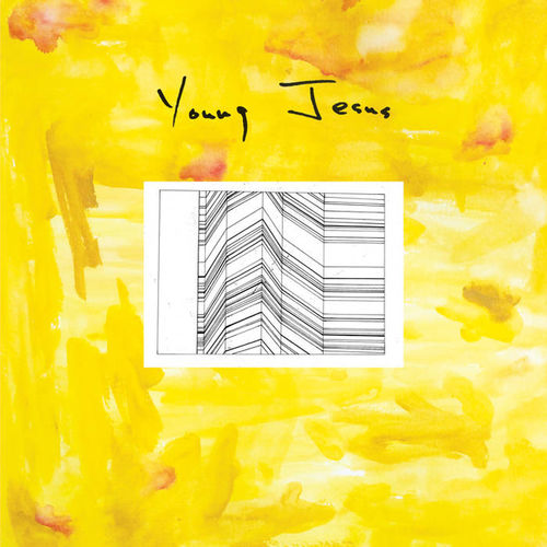 Young Jesus: The Whole Thing Is Just There