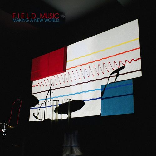 Field Music: Making A New World: Black Vinyl