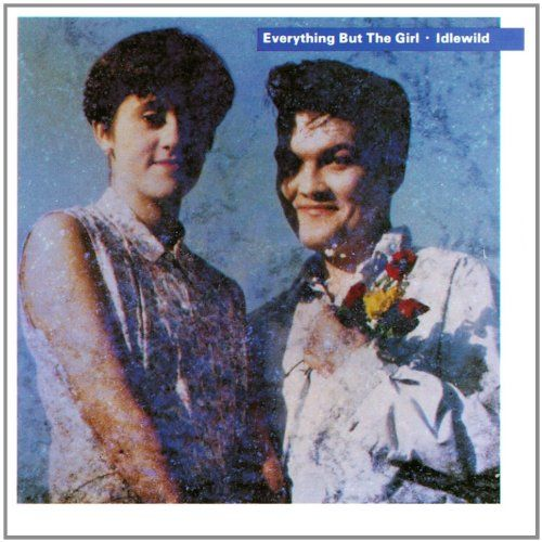 Everything But The Girl: Idlewild
