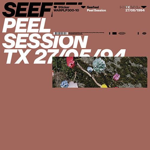 Seefeel: Peel Session 2