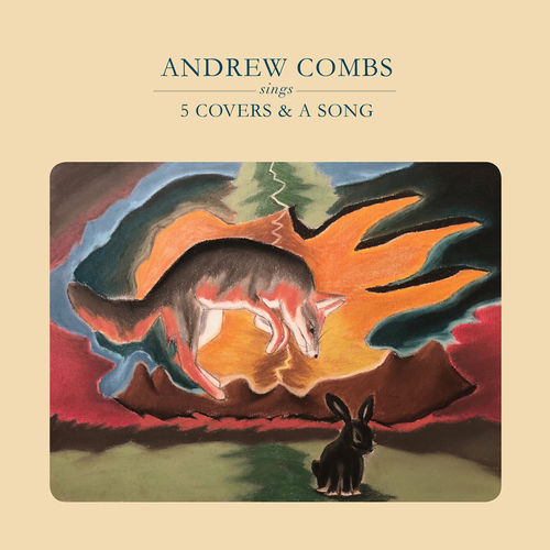Andrew Combs: 5 Covers & A Song