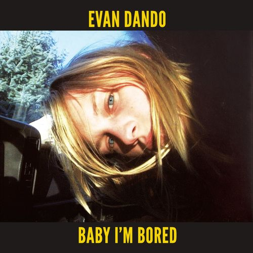 Evan Dando: Baby I'm Bored: Yellow Vinyl