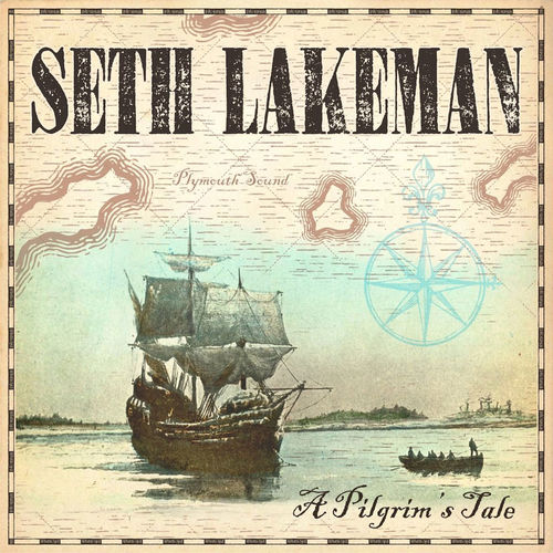 Seth Lakeman: The Pilgrim's Tale