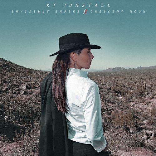 KT Tunstall: Invisible Empire // Crescent Moon