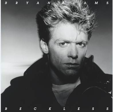 Bryan Adams: Reckless – 30th Anniversary