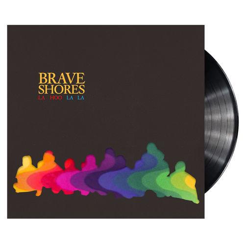 Brave Shores: La Hoo La La (LP)