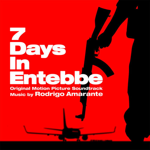 Rodrigo Amarante: 7 Days in Entebbe: Original Motion Picture Soundtrack