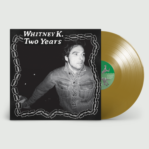 Whitney K: Two Years: recordstore Exclusive Gold Vinyl