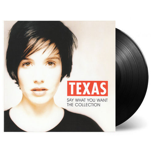 Texas: Say What You Want: The Collection