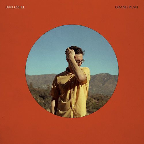Dan Croll: Grand Plan: CD + Exclusive Signed Print