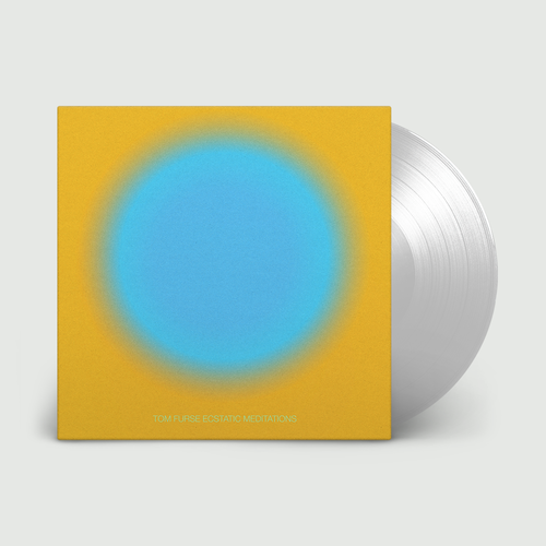 Tom Furse: Ecstatic Meditations: Limited Edition Clear Vinyl