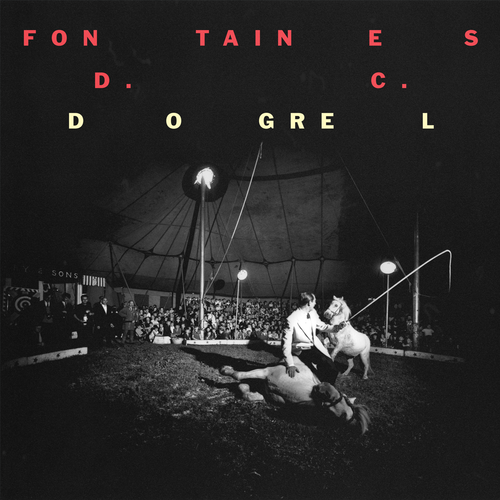 FONTAINES D.C.: Dogrel