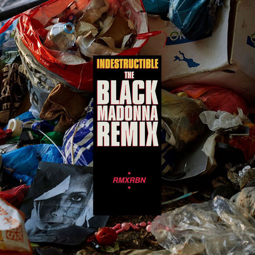 Robyn: Indestructible (The Black Madonna Remix) / Main Thing (Mr Tophat Remix)