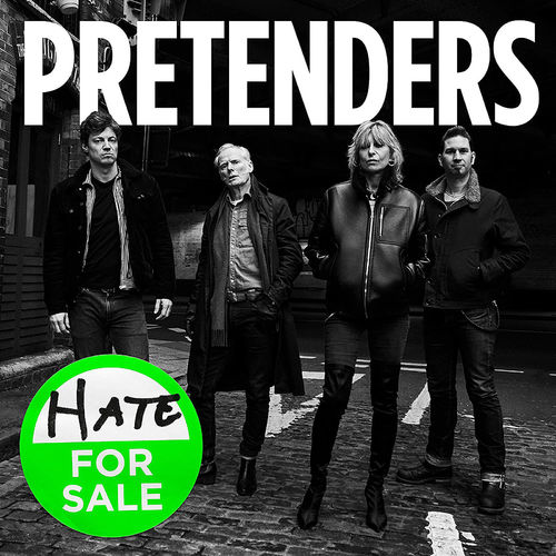 Pretenders: Hate For Sale
