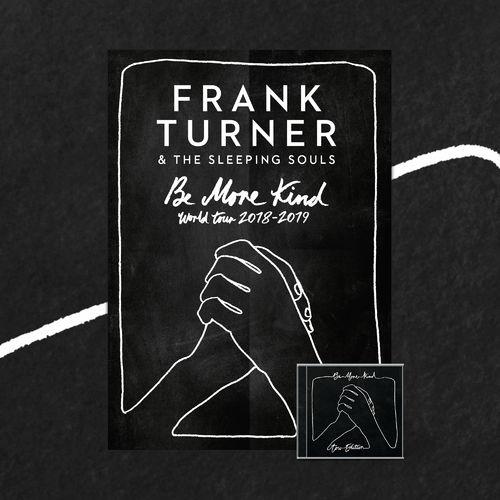 Frank Turner: Be More Kind Tour Edition CD & Art Print
