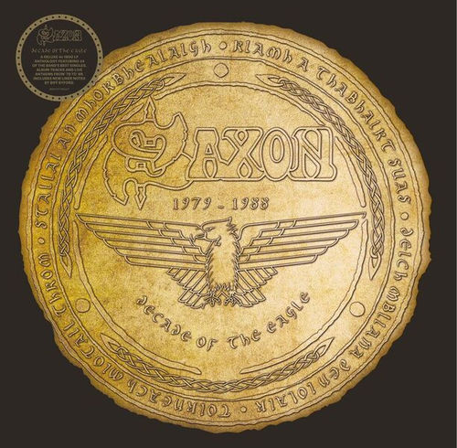 Saxon: Decade Of The Eagle