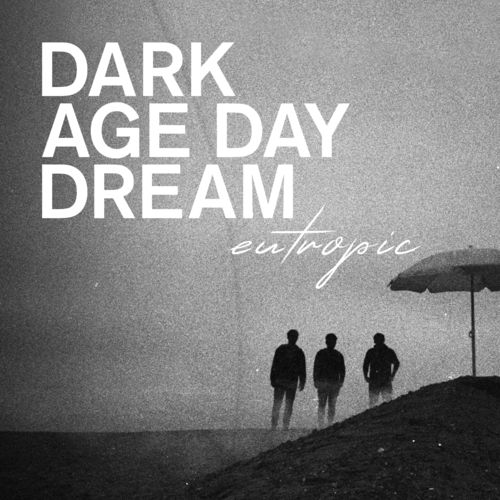 Eutropic: Dark Age Day Dream: Limited Edition Black + White Vinyl