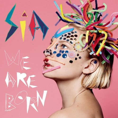 Sia: We Are Born: Vinyl LP