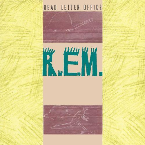 R.E.M.: Dead Letter Office
