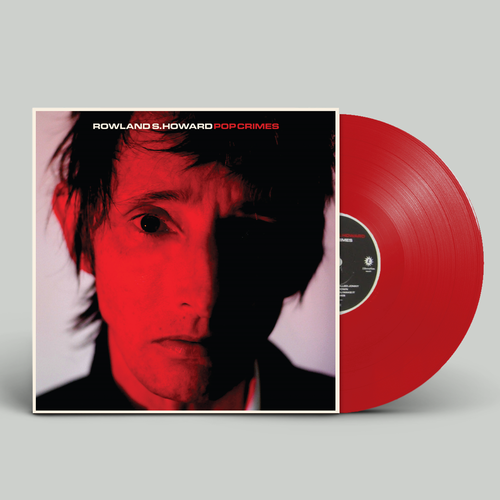 Rowland S Howard: Pop Crimes: Limited Edition Red Vinyl