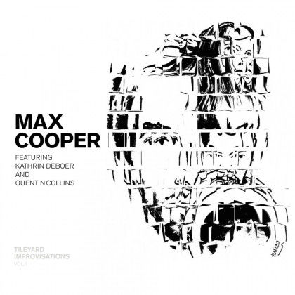 Max Cooper: Tileyard Improvisations Vol. 1
