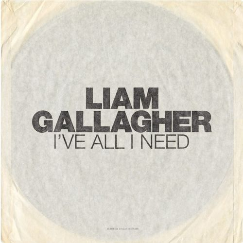 Liam Gallagher: I've All I Need: Etched Vinyl