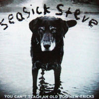 Seasick Steve: You Can't Teach An Old Dog New Tricks