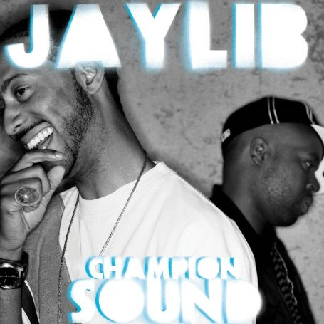 Jaylib: Champion Sound: The Remix