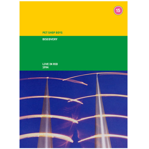 Pet Shop Boys: Discovery: Live In Rio 1994