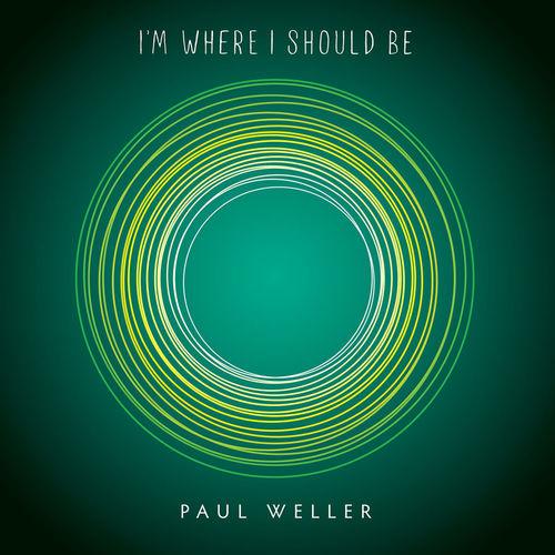 Paul Weller: I'm Where I Should Be