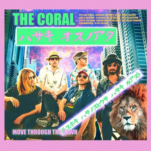 The Coral: Move Through The Dawn