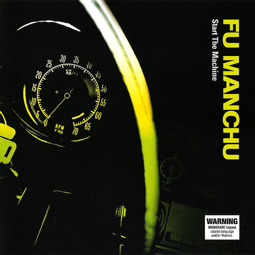 Fu Manchu: Start The Machine: Limited Edition Neon Green Splatter Vinyl + 7