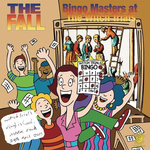 The Fall: Bingo Masters at The Witch Trials
